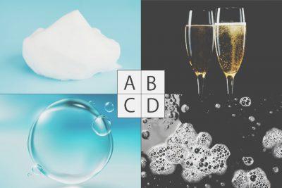 【心理テスト】「泡」のイメージでわかる、あなたが気を引き締めるべきタイミング